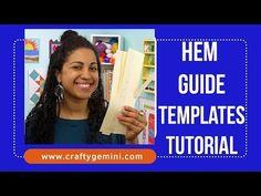 In this video tutorial I show you a quick and inexpensive way to make your own hem guide templates. I much prefer this method to using the metal seam guides . Diy Sewing Projects, Sewing Hacks, Sewing Crafts, Sewing Tips, Sewing Ideas, Sewing Patterns, Quilting Tips, Quilting Tutorials, Sewing Tutorials