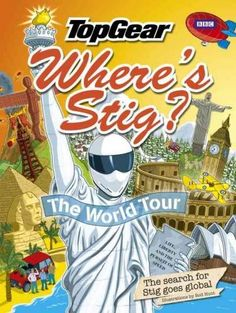 Top Gear Where's Stig? the World Tour: The Search for Stig Goes Global