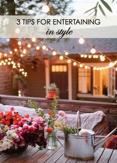 3 Tips for Entertaining in Style