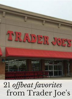 (I enjoyed this postabout Trader Joe's on Joanna Goddard's blog, but was miffed that so many of my personal favorites weren't on the list. Making amends for that today.) We haven't alwayshad a Trader Joe's in our neighborhood. Until fairly recently—just a couple of years ago—Trader Joe's was a place we visitedlike tourists more than …