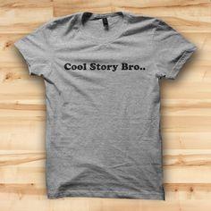 Cool Story Bro // Mens Tshirt // Funny T Shirt // Festival Clothing // Hipster Tshirt // Mens Tees // Funny Tshirts funny t shirts