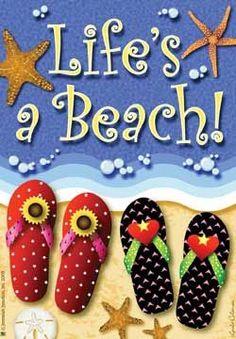 """""""Life's a Beach!"""""""