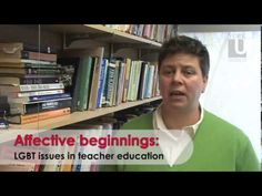 Affective Beginnings: LGBT Issues in teacher Education - YouTube