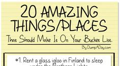 20 Amazing Things That Should Make Everyone's Bucket List
