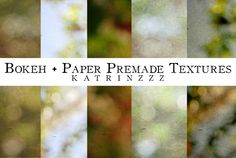 Great collection of texture and bokeh round up