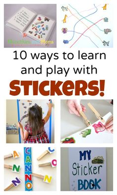 10 Ways to Learn and Play with Stickers
