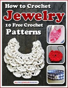 De Como tejer joyas 10 patrones de ganchillo gratis