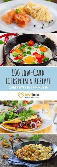 Low-Carb Eierspeisen Rezepte - max. 15 Min Zubereitungszeit - einfach, schnell & gesund Abnehmen mit invikoo.de