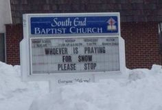 Please stop praying for snow