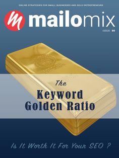 Mailomix Newsletter - The Keyword Golden Ratio Weekly Newsletter, Golden Ratio, Seo, Entrepreneur, Personal Care, Business, Golden Mean Ratio
