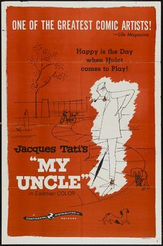 """Poster for Jacques Tati's """"Mon Oncle"""" (My Uncle) http://unapaginadecine.org"""