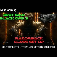 #Gamergate: Just uploaded a new video to my channel guys on my set up for the best smg in the black ops 3 beta - the razorback . Make sure to check it out and hit that like button and subscribe to help grow the Mixo Gaming community. Link in bio. Hope you guys enjoyed your weekend…