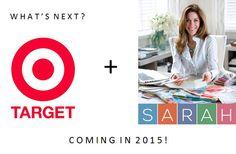 Sarah Richardson coming to Target in 2015!