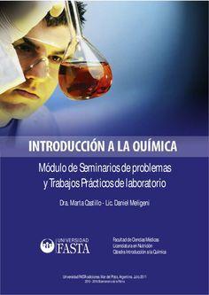 Trabajos prácticos de Introducción a la Química para la carrera de Licenciatura en Nutrición de la Facultad de Ciencias Médicas de la Universidad FASTA