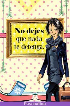Pascualina, frase de optimismo Me Quotes, Motivational Quotes, Maria Jose, Cute Girls, Coaching, My Life, Words, Yoga, Wallpaper
