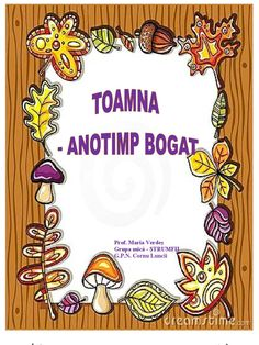 Structura proiect tematic nivel I by in Types > School Work and proiect tematic toamna maria verdes Kids Poems, Autumn Activities, Kids Education, Fall Decor, Kindergarten, School, Farm Gate, Early Education, Autumn Decorations