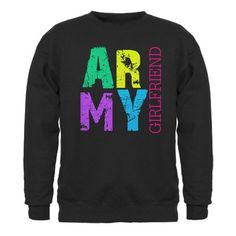 Army Girlfriend Military Sweatshirt dark by CafePress CafePress, http://www.amazon.com/dp/B007NB7GXS/ref=cm_sw_r_pi_dp_jrpbrb0F4ADYN