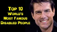 Famous Disabled People