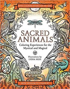 Amazon Sacred Animals Coloring Books For The Soul 9780062563835