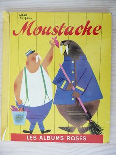 stickers and stuff: Moustache - Bernice Myers Illustrations Vintage, Illustrations And Posters, Children's Book Illustration, Character Illustration, Book Cover Design, Book Design, Look Vintage, Vintage Art, Best Book Covers