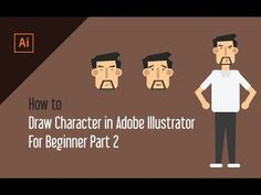 How to Draw Character in Adobe Illustrator For Beginner | Part 2