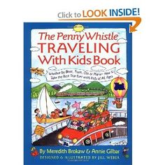 The Penny Whistle Traveling With Kids Book: Meredith Brokaw, Annie Gilbar, Jill Weber: 9780671881368: Amazon.com: Books