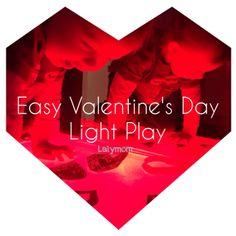 Light Table Activities for Valentine's Day - LalyMom. Easy ways to learn shapes and colors for toddlers while preschoolers have fun creating using hearts. #CreativeMamas #KBNMoms #PlayMatters