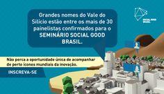 Nós somos parceiros do Social Good Brasil!  Por isso, nossos seguidores do Twitter e Pinterest possuem cortesia para o Seminário! Envie um email para nosso marketing (marketing@vidanovaimoveis.com.br) e receba seu link para inscrição gratuita!