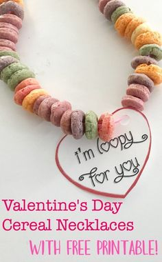 """Valentine's Day Cereal Necklaces With A Free Printable """"I'm Loopy"""" valentine classroom Valentine's Day crafts valentine activity toddler Valentine's preschool Valentine's Valentine Crafts For Kids, Valentines Day Activities, Valentine Treats, Valentines Day Decorations, Valentines Diy, Printable Valentine, Valentine Cupcakes, Heart Cupcakes, Pink Cupcakes"""