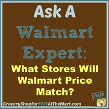 What Stores Will Walmart Price Match? http://www.groceryshopforfreeatthemart.com/ask-a-walmart-expert-what-stores-will-walmart-price-match/
