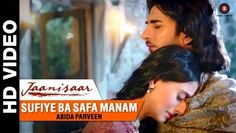 In the plethora of item, party and romantic songs of recent times, Sufiye Ba Safa Manam comes different as a Sufi song.