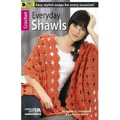 NEW! LA75515 Everyday Shawls With the variety of styles featured in Everyday Shawls, you can make wraps for every occasion – for yourself, for gifts, or for prayer shawl ministries. These 9 designs from Judith A. Thompson and Carla Rae Miller all feature patterns that echo from the center, either creating matching ends or matching top and bottom edges.  http://www.maggiescrochet.com/products/everyday-shawls