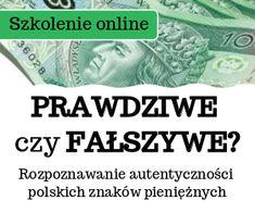 Rozpoznawanie autentyczności polskich znaków pieniężnych (E-learning) E Learning, Personalized Items, Cards, Maps, Playing Cards