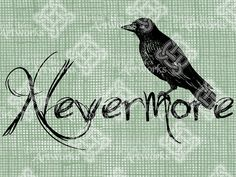 Digital Download Nevermore Raven Edgar Allen Poe Quote, Gothic Illustration, Halloween digi stamp, digital transfer Fall Autumn Scary Creepy