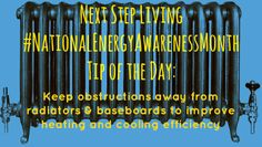 #nationalenergyawarenessmonth home energy tip of the day for October 8, 2013. From Next Step Living.