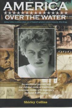 American Over The Water - Shirley Collins & Alan Lomax