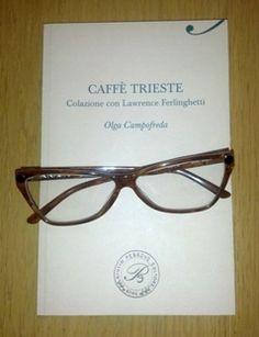 """""""Caffè Trieste"""", di Olga Campofreda (Giulio Perrone Editore)"""
