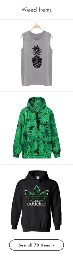 """Weed Items"" by pierce-the-pineapple ❤ liked on Polyvore featuring grey, tops, hoodies, hooded sweatshirt, hooded top, green hoodies, sweatshirt hoodies, hoodie top, black and women's clothing"