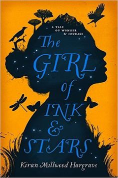 The Girl of Ink & Stars by Kiran Millwood Hargrave (2016-05-05): Kiran Millwood Hargrave: Books - Amazon.ca
