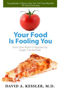 70 best healthy lifestyle books images on pinterest books to read book review your food is fooling you by david a kessler fandeluxe Gallery