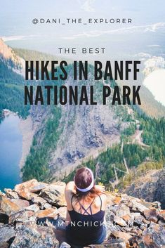 The Best Hikes in Banff National Park - Dani The Explorer hiking tricks, hiking in maryland, hiking pants Vancouver British Columbia, Hiking Places, Places To Travel, Hiking Trails, Travel Destinations, Alberta Canada, Calgary, Montreal, Alberta Travel
