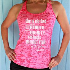Burnout Inspirational Workout Tank Top. She is Clothed with Strength & Dignity. Womens Motivational Tank Top. Fitness Clothing. Proverbs 31:25 Scripture. Cute Workout Tank. Burnout Tank Top.