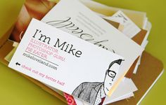 Obsessed with this business card. One of the best ones I've seen. And letterpress, too.