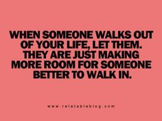 When someone walks out of your life let them | Anonymous ART of Revolution