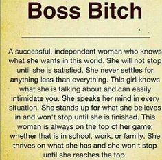 Boss Bitch - This makes me insanely happy that this is posted on here. All me, betches! :)