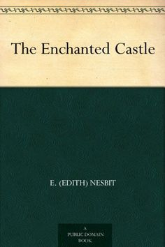 The Enchanted Castle by E. (Edith) Nesbit, http://www.amazon.com/dp/B004TP10XI/ref=cm_sw_r_pi_dp_oztCtb15KWTP1