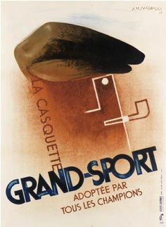 By Adolphe Mouron Cassandre (1901-1968), 1931, Grand-sport, Alliance Graphique, Paris.