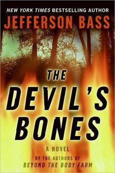 The Devil's Bones- Book #3 of the Body Farm series