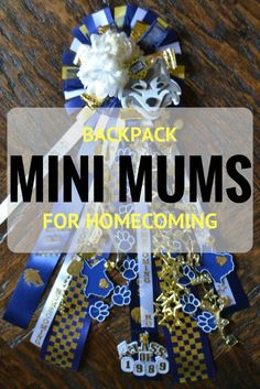 Mini backpack mums are the perfect way for the littles to get in on the Texas Homecoming tradition. Complete how to instructions to make your own.
