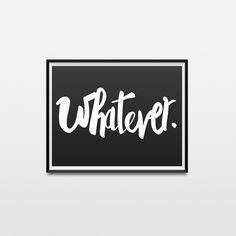 Whatever Brush Script Printable - Handwritten Poster - Black and White - Modern - Minimal by BAECKANN on Etsy - www.etsy.com/shop/BAECKANN Brush Script, Minimalism, Ann, Printables, Black And White, Wall Art, Modern, Shop, Poster